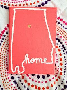 Alabama HOME Canvas by blessedcatastrophe on Etsy @Gabby Meriles Meriles