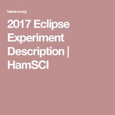 2017 Eclipse Experiment Description | HamSCI