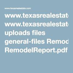 www.texasrealestate.com uploads files general-files RemodelReport.pdf