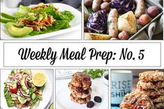 Weekly Meal Prep Menu: No. 5 | The Real Food Dietitians | http://therealfoodrds.com/weekly-meal-prep-menu-no-5/