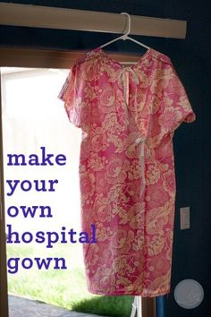 Use our free pattern for a hospital gown to make a hospital gown for a friend or loved one in need. Use this free pattern and your fabric stash and create a pretty gown that will help during a difficult time. Also great to modify for a maternity gown. Hospital Gown Pattern, Lazy Girl Designs, Nursing Gown, Maternity Patterns, Delivery Gown, Maternity Gowns, Baby Sewing, Sewing Clothes, Sewing Projects