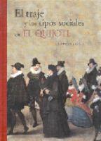 El traje y los tipos sociales en EL Quijote / Carmen Bernis