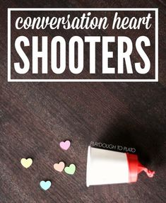 Valentine's Day Craft: Conversation Heart Shooters - Playdough To Plato Valentines Games, Anti Valentines Day, Valentines Gifts For Boyfriend, Valentines Day Activities, Valentine Day Crafts, Be My Valentine, Valentine Party, Valentine Ideas, Valentine Nails