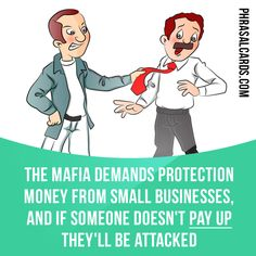 """""""Pay up"""" means """"to pay money that you owe, especially when you do not want to"""".  Example: The mafia demands protection money from small businesses, and if someone doesn't pay up they'll be attacked.  #phrasalverb #phrasalverbs #phrasal #verb #verbs #phrase #phrases #expression #expressions #english #englishlanguage #learnenglish #studyenglish #language #vocabulary #dictionary #grammar #efl #esl #tesl #tefl #toefl #ielts #englishlearning #vocab #wordoftheday #phraseoftheday"""