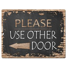 Please Use Other Door Chic Sign Rustic Vintage Chalkboard style Retro Kitchen Bar Pub Coffee Shop Wall Decor 9x12 Metal Plate Sign Home Store Decor Plaques -- Click on the image for additional details.