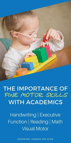 The importance of fine motor skills for children. We look at the relationship between fine motor skills, handwriting, executive function, reading, math, and visual-motor skills. #finemotor #finemotordevelopment #Finemotorskills #Childdevelopment #occupationaltherapy #OTtips #OTmom #schoolOT