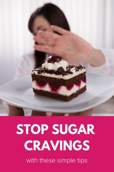 Here are some tips to help you to succeed in putting a stop to sugar cravings. Stop Sugar Cravings, How To Stop Cravings, Craving Sweets, Cheesecake, Simple, Tips, Desserts, Food, Tailgate Desserts