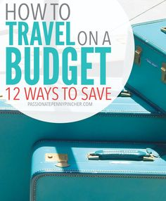 How To Travel On A Budget: 12 Ways To Save. Passionate Penny Pincher is the #1 source printable & online coupons! Get your promo codes or coupons & save.