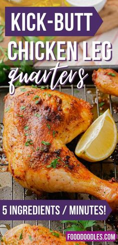 Baked Chicken Leg Quarter Recipe, Roasted Chicken Leg Quarters, Bake Chicken Leg Recipe, Chicken Quarter Recipes, Roasted Chicken Legs, Whole Roasted Chicken, Paleo Chicken Recipes, Healthy Baked Chicken, Chicken Meals