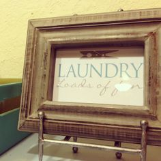 Here there is a free printable to make this cute framed picture for the laundry room!