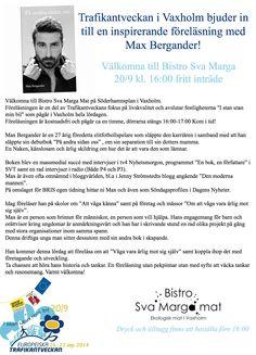 """Kostnadsfri föreläsning med aktuella Max Bergander! Lör 20/9 på Bistro Sva Marga. 16:00 - 17:00 #trafikantveckan #mobilityweek #maxbergander """"livskvalitetvaxholm #vaxholm"""