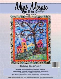 Tiny Town Mini Mosaic Quilt Pattern by Cheryl Lynch Quilts Cat Quilt Patterns, Mosaic Patterns, Mosaic Ideas, The Quilt Show, Fabric Squares, Mini Quilts, Couture, Quilting Designs, Etsy