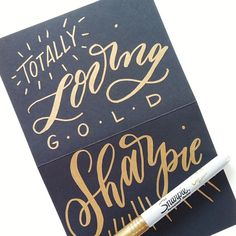 gold sharpie #lettering | by @Molly Simon Simon Simon Jacques
