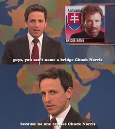 I loved this. Seth Meyers was hilarious in his delivery of this joke on SNL :p