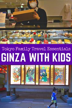 Ginza - Tokyo with Kids: 8 places to go with kids