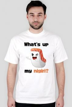 "http://originto.com/produkt/2511269-T-shirt-m-ski-What-s-up-my-nigiri-light-.html  Męska koszulka ze śmiesznym napisem ""What's up my nigiri?"", idealna dla każdego fana kultury japońskiej oraz sushi. Świetny strój na konwent lub do... restauracji Sushi. ;)  Men's t-shirt with funny inscription ""What's up my nigiri?"", perfect for every japanese or asian cuisine and sushi. Excellent choice for an anime convention or... sushi restaurant  #japoński #japonia #japan #japanese #nihon #nippon #niho"