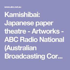 Kamishibai: Japanese paper theatre - Artworks - ABC Radio National (Australian Broadcasting Corporation)