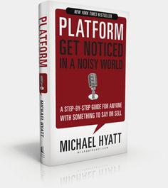 Platform: Get Noticed In a Noisy World by Michael Hyatt - If you're a speaker, writer, musical artist, or other Christian communicator, this book might interest you. New Books, Books To Read, Improve Writing, Self Publishing, The Life, How To Plan, How To Make, The Book, Improve Yourself