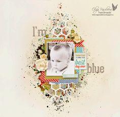 "Crafting ideas from Sizzix UK: ""I'm blue"" layout by Olga"