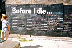 """Chalk my wish on the """"Before I Die"""" Wall interactive art exhibit in New Orleans."""