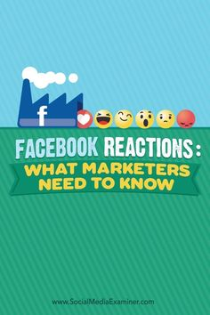Facebook Reactions: What Marketers Need to Know #facebook #facebookreactions