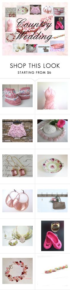 """Country Wedding: Handmade & Vintage Gifts"" by paulinemcewen on Polyvore featuring Scialle, Hostess, rustic, vintage and country"