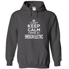 I CANT KEEP CALM I WORK AT EMERSON ELECTRIC HOODIE  This shirt is for you! Tshirt, Women Tee and Hoodie are available. 👕 BUY IT here: https://www.sunfrog.com/I-Cant-KEEP-CALM-I-Work-At-Eme-Charcoal-Hoodie.html?id=57545