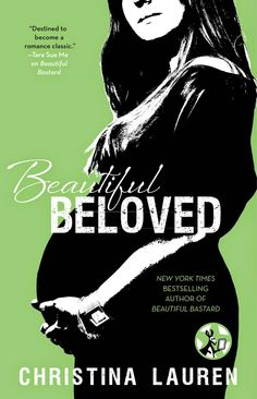 Charlando A Gusto - Beautiful Beloved - Serie Beautiful Bastard 3.6 - Christina Lauren  http://www.charlandoagusto.com/2015/04/beautiful-beloved-serie-beautiful.html #Libros #Portadas
