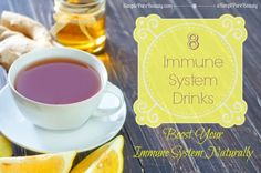 8 Immune System Drinks to strengthen and boost your immune system.  You don't necessarily have to buy a product to boost your immune system. There are many immune system boosters that you can easily make at home.