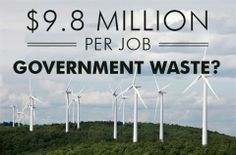 """Part of Obama's """"stimulus"""" plan spent $9 billion in solar and wind energy projects and created a tawdry 910 """"direct"""" jobs at $9.8 million PER job.  The media should be REPORTING on these numbers!"""