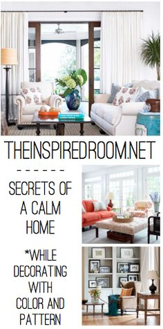 Secrets of a calm home, while decorating with color and pattern!