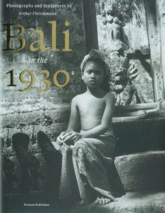 Bali in the Photographs and Sculptures by Arthur Fleischmann - 2007 Bali Girls, Bali Lombok, Traditional Sculptures, Dutch East Indies, Kids Around The World, Vintage India, Bali Travel, Borneo, Nude Photography