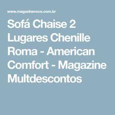 Sofá Chaise 2 Lugares Chenille Roma - American Comfort - Magazine Multdescontos