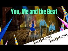 Just Dance Disney Party 2 - You, Me and the Beat - YouTube