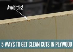 Cutting plywood without splintering.  Five tips from Bob Villa.