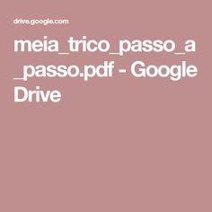 meia_trico_passo_a_passo.pdf - Google Drive