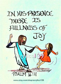 """""""You make known to me the path of life; in your presence there is fullness of joy; at your hand are pleasures forevermore."""" Psalm 16:11 (Scripture doodle of encouragement)"""