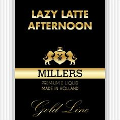 Lazy Latte Afternoon Millers Juice Goldline
