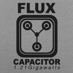 Flux Capacitor T-Shirt by 6 Dollar Shirts. Thousands of designs available for men, women, and kids on tees, hoodies, and tank tops.