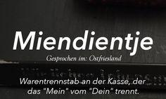 Plattdüütsche Wöör mit de Översetten in't Hochdüütsche.