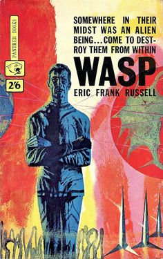 Eric Frank Russell, Wasp. Panther Books, 1963. Cover by Richard Powers