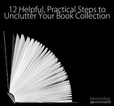 12 Helpful, Practical Steps to Unclutter Your Book Collection | Becoming Minimalist
