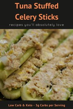 Tuna Stuffed Celery Sticks - Low Carb Keto Friendly - Super simple and easy to make in just minutes. Only 3 grams of carbs making it the perfect snack!