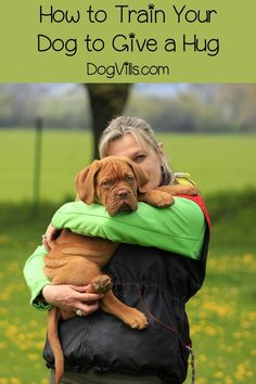 Learning how to train your dog to give a hug is easier than you might think! However, give some thought to your dog's size before giving hugs is taught.