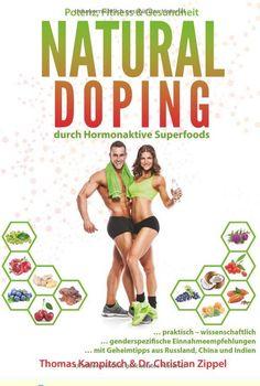"""Mehr #Vitaliät, #Gesundheit, #Energie und #Muskeln - """"#Natural #Doping"""" von Kampitsch & #Zippel erklärt, wie natürliche Pflanzen, Kräuter (und deren #Extrakte) uns dabei helfen können unsere #Lebensqualität auf ein neues Niveau zu heben. Neben einer Einführung in den #Hormonstoffwechsel werden diverste interessante Substanzen (und ihre Wirkung) erläutert - und das geschlechtsspezifisch! Ein definitiver """"Must Read"""" für Fitnessfanatiker. #nahrungsergänzung #supplemente #hormone…"""