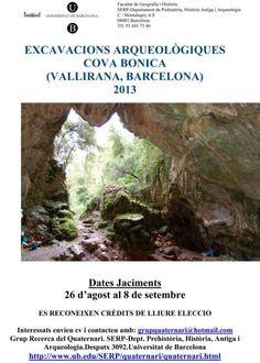 Excavación arqueológica en la Cova Bonica (Vallirana, Barcelona), del 28 de agosto al 8 de septiembre de 2013.