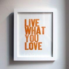 Live, Love @Studio Calico graphic, orange, honest!