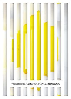 //decorative paper rolls-window display\\ Poster for Hideki Nakajima Exhibition, 2011 Japanese Graphic Design, Modern Graphic Design, Graphic Design Typography, Minimal Design, Japanese Poster, Japanese Art, Mo Design, Design Art, Layout Design