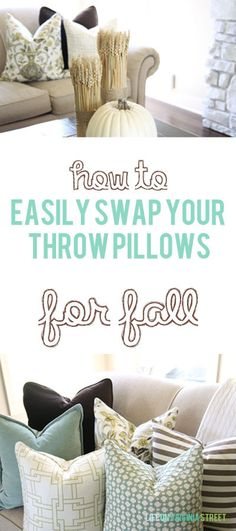 How to easily swap your throw pillows for fall via Life On Virginia Street