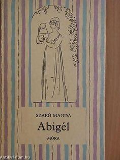 Szabó Magda: Abigél, Móra (1970)